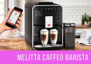 Melitta Caffeo Barista TS Smart Destacada