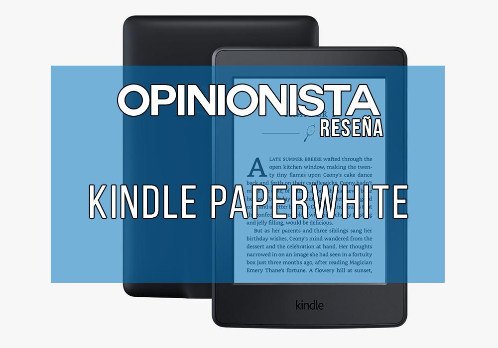 Amazon Kindle Paperwhite 2018 el mejor ebook con luz integrada